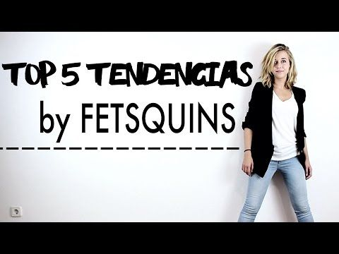 Youtubers de moda y belleza - Fetsquins